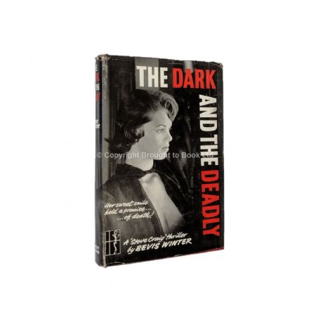 The Dark and the Deadly by Bevis Winter First Edition Herbert Jenkins 1961